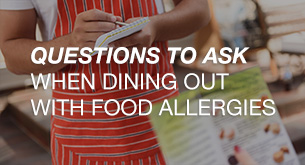 Questions to Ask When Dining Out with Food Allergies