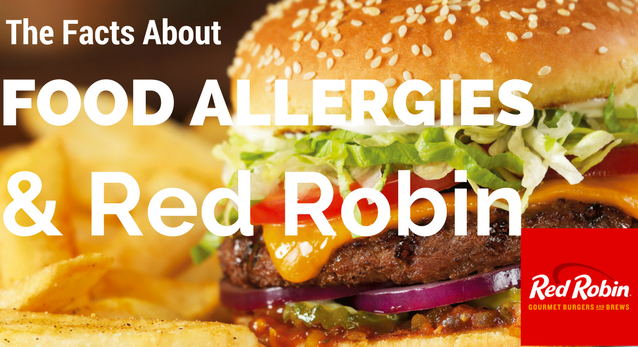 Food Allergy Facts About Red Robin's French Fries & Other Menu Items