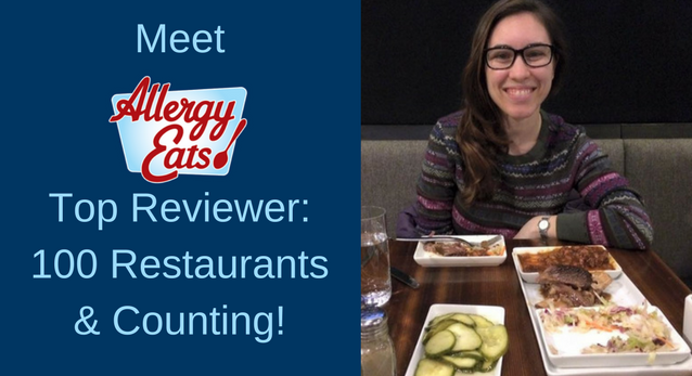 AllergyEats' Top Reviewer: Over 100 Restaurants and Counting