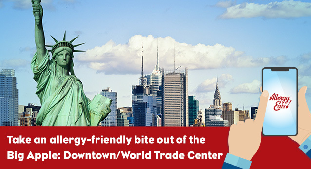 AllergyEats Guide to Downtown/World Trade Center - NYC