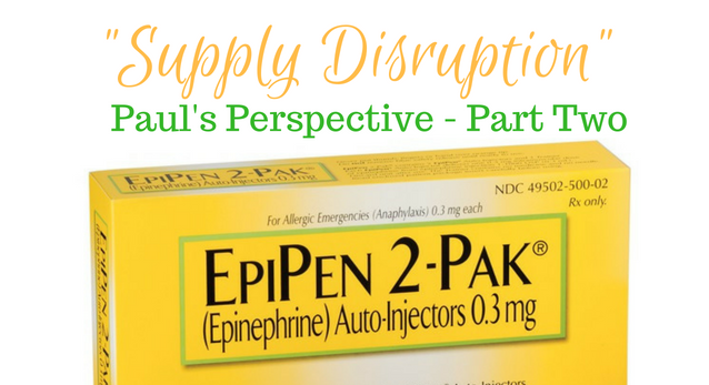 "Mylan confirms EpiPen ""supply disruption"" (i.e. shortage) and more"