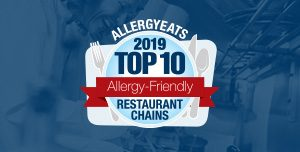 AllergyEats 2019 Top 10 Allergy-Friendly Restaurant Chains